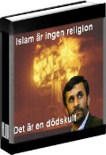 Islam r ingen religion - Det r en ddskult!