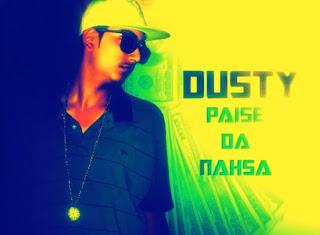 DUSTY-Paise Da Nasha free download mp3 rap
