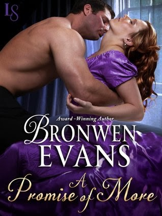 A PROMISE IF MORE ( DISGRACED LORDS #2) by BRONWEN EVANS