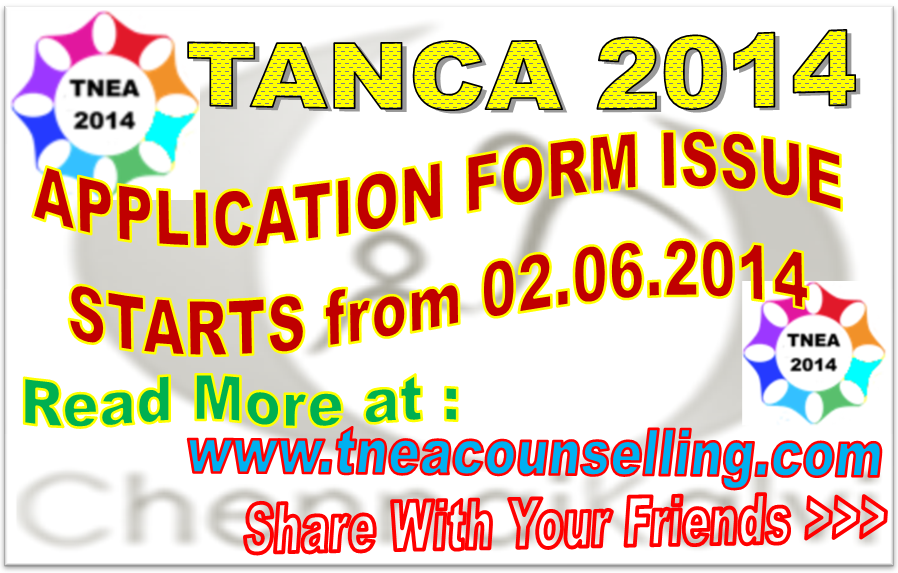 TANCET 2014 APPLICATION FORM ISSUE STARTS