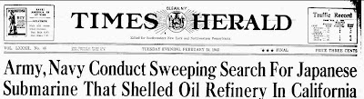 Army, Navy Conduct Sweeping Search for Japanese Submarine That Shelled Oil Refinery in California - Times Herald, The (Headline) 2-24-1942
