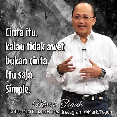 Mario Teguh : Cinta Kalau Tidak Awet Bukan Cinta. Simpel