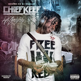 "Chief Keef ""Almighty So"" Hosted by DJ Scream"