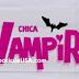 ¡EXCLUSIVA! Logo y Sinopsis de ¨Chica Vampiro¨, la nueva telenovela de Marcela Citterio
