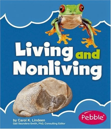 http://www.amazon.com/Living-Nonliving-Nature-Basics-Lindeen/dp/142962888X/ref=pd_bxgy_b_img_y
