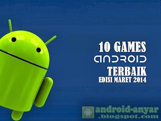 Free download 10 games Android gratis terbaik terbaru .APK Full data