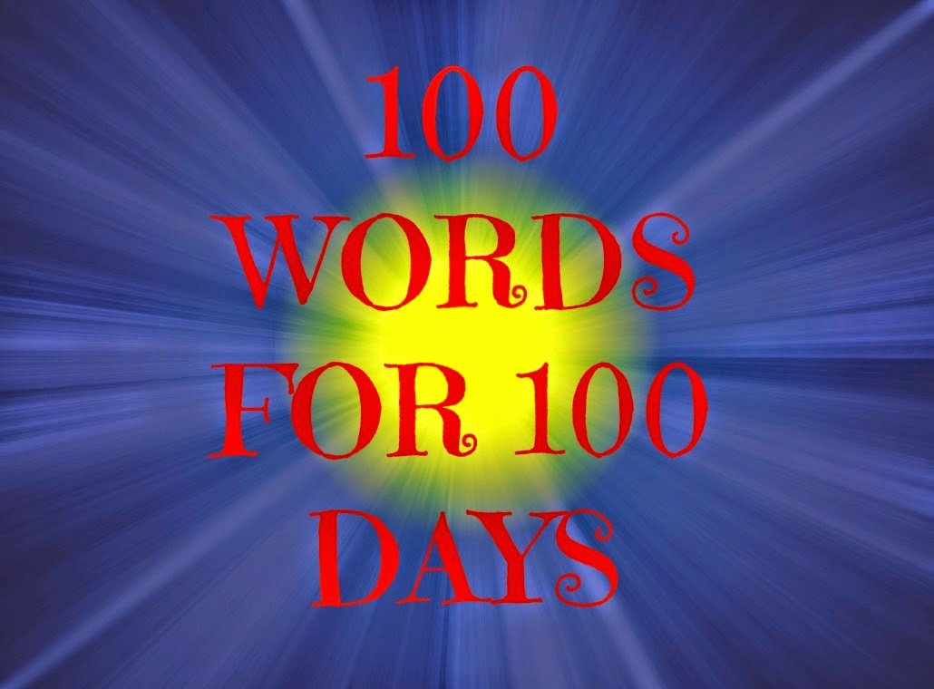 100 Words for 100 days
