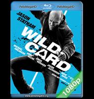 WILD CARD (2015) FULL 1080P HD MKV INGLÉS SUBTITULADO