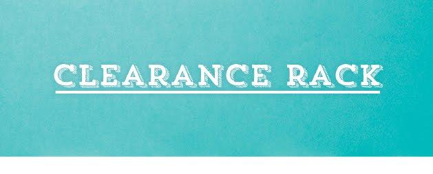 *Clearance Rack*