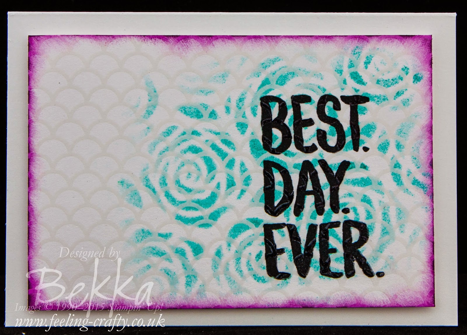 Best Day Ever Card - Check Out this great blog for lots of ideas and shopping