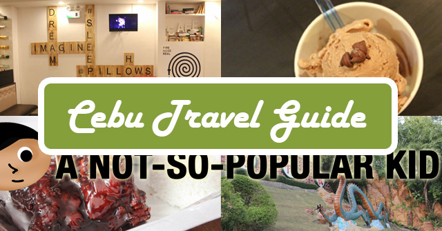 Cebu Travel Guide - A Not-So-Popular Kid