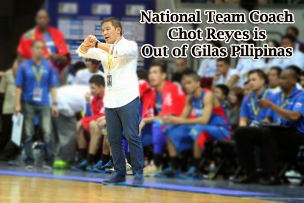 Gilas Pilipinas to Remove Chot Reyes as the National Team Coach