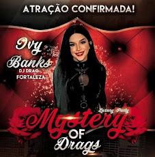 CONFIRMADO! EM CAJAZEIRAS, MYSTERY OF DRAGS (OVY BANKS), SÁBADO, 06 DE MAIO, ÀS 22 HORAS