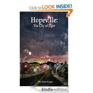 """Hopeville, the City of Light"" by Fran Capo"