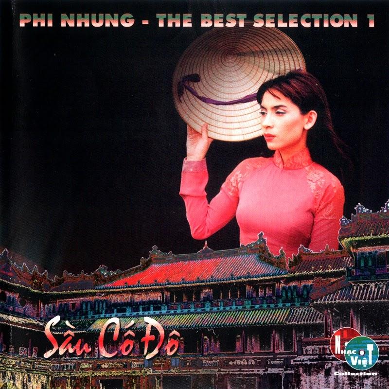 Nhạc Việt CD - Phi Nhung - Sầu Cố Đô (NRG)