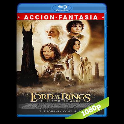 El Señor De Los Anillos 2 (2002) BRRip Full 1080p Audio Trial Latino-Castellano-Ingles 5.1