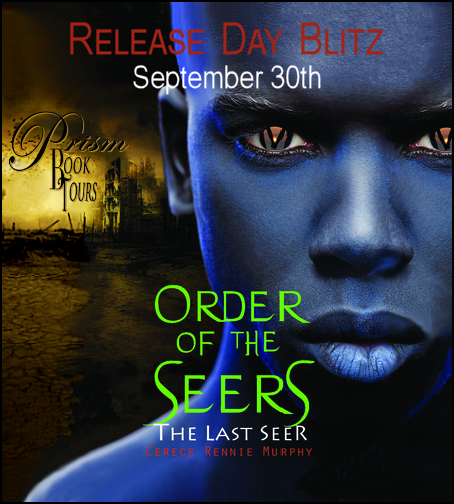 The Last Seers by Cerece Rennie Murphy