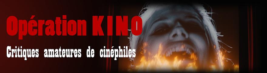 Opération Kino