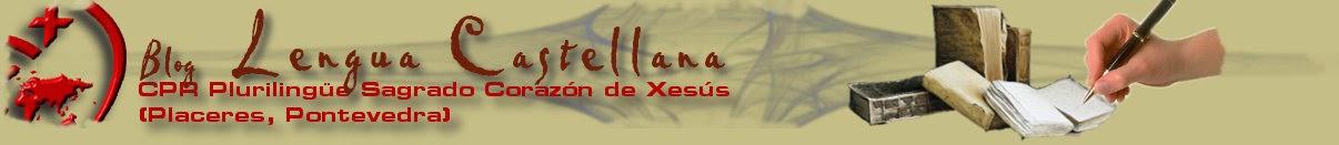Dpto. Lengua Castellana. Sagrado Corazón de Placeres