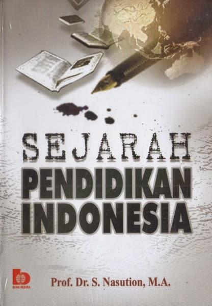 Buku Sejarah Pendidikan Indonesia Oleh S. Nasution ...