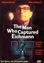 La caza de Eichmann (1996 - The Man Who Captured Eichmann)