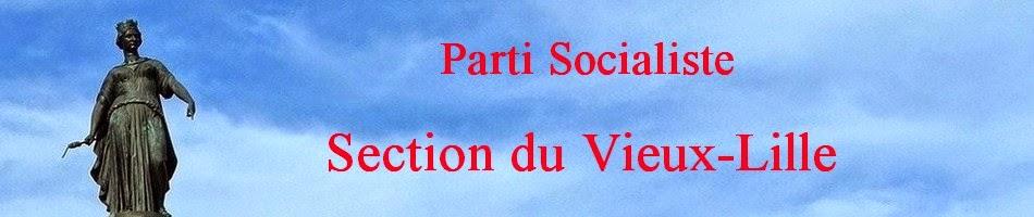 PARTI SOCIALISTE                                        Section du Vieux-Lille.