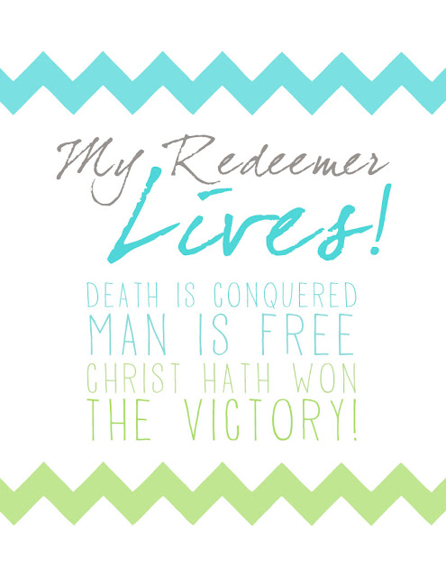My Redeemer Lives Printable