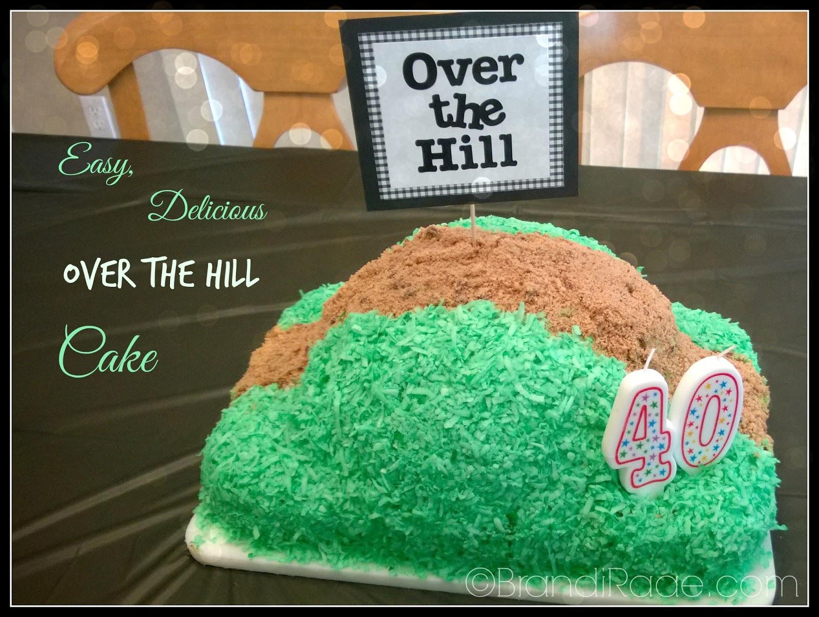 Brandi Raae Easy Delicious Over the Hill Cake
