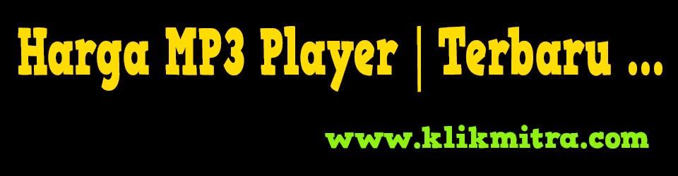 Harga MP3 Player Terbaru