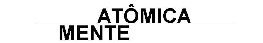 Atômica Mente