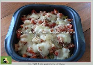 Vie quotidienne de FLaure: Cocotte de courgettes, tomates en gratin