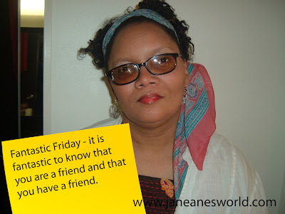 Fantastic Friday - Being a Friend