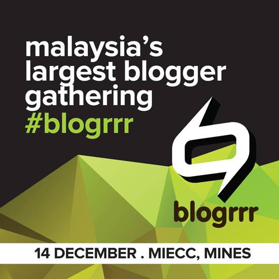 Blogrrr - Malaysia Largest Blogger Gathering 2013
