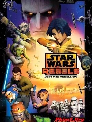 Chiến Tranh Giữa Các Vì Sao: Phiến Quân Phần 1 - Star Wars Rebels Season 1 (2014)