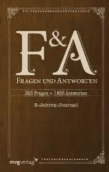 http://www.amazon.de/Fragen-Antworten-365-Jahre-1825/dp/3868824758/ref=sr_1_1?ie=UTF8&qid=1390400755&sr=8-1&keywords=fragen+und+antworten