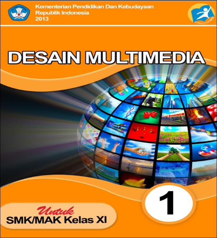Blog Ilmu Matematika Buku Desain Multimedia Kelas 11 Kurikulum 2013 Oleh Yoyo Apriyanto
