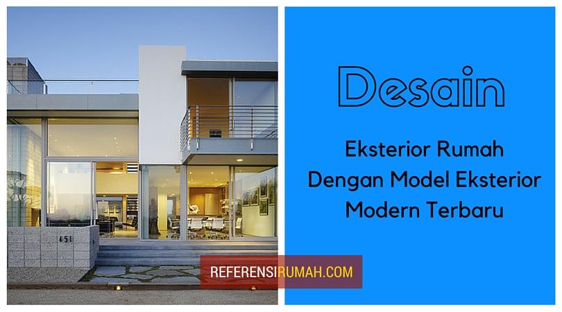mendesain rumah minimalis dengan model eksterior modern