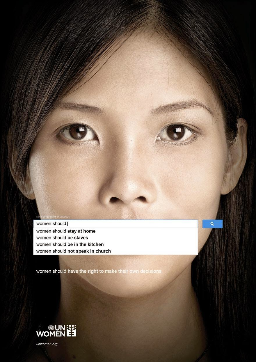 40 Of The Most Powerful Social Issue Ads That'll Make You Stop And Think - UN Women: Auto-Complete Shows Perceptions Of Women