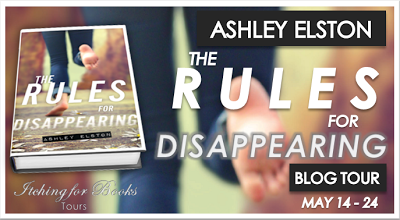 {ARC Review+Giveaway} The Rules for Disappearing by Ashley Elston