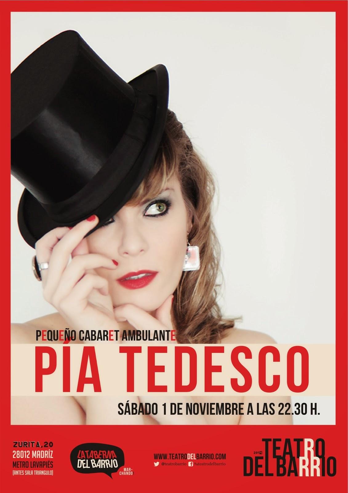 PIA TEDESCO Pequeño Cabaret Ambulante Teatro del Barrio