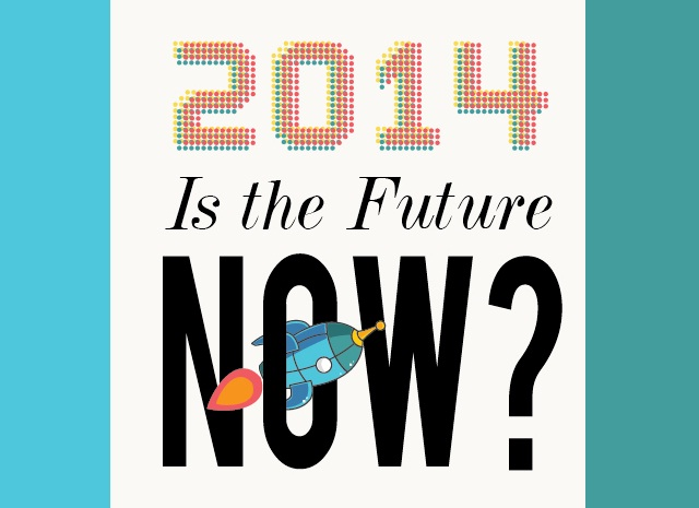 Image: 2014 is the Future Now?