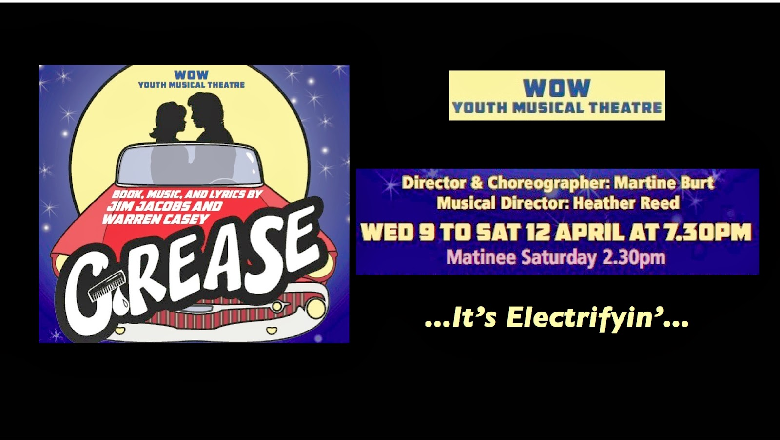 WOW WOW WOW Grease Weymouth Pavilion 9th - 12th April 2014