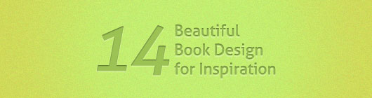 14 Beautiful Book Design for Inspiration