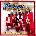 Ráfaga - SOBREVOLANDO AMÉRICA 1997 Disco Completo