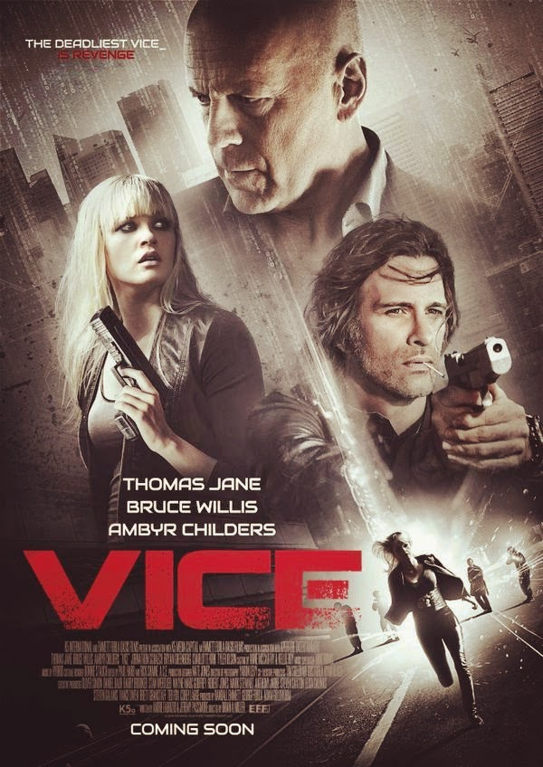 Info review Sinopsis Film Vice (2015)