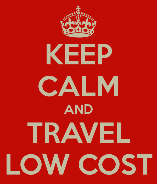 Keep Calm and Travel Low Cost