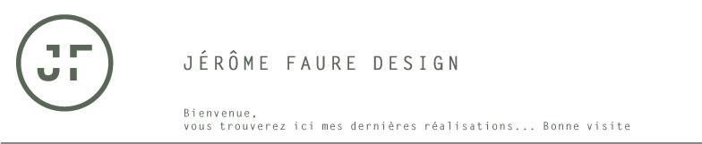 JÉRÔME FAURE DESIGN