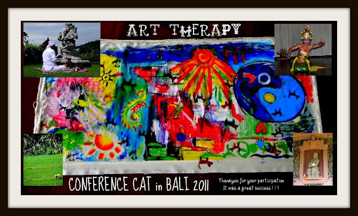 I CONFERENCE CAT in BALI 2011- Creativity Art and Therapy.