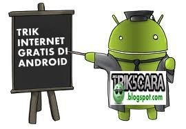trik as di android,aplikasi internet gratis di android menggunakan
