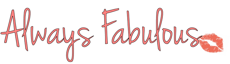 Always Fabulous